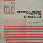 Turizmde Dağıtım Sistemi ve Türkiye İçin Bir Model Önerisi