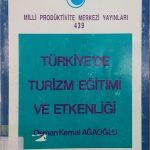 Türkiye'de Turizm Eğitimi ve Etkenliği