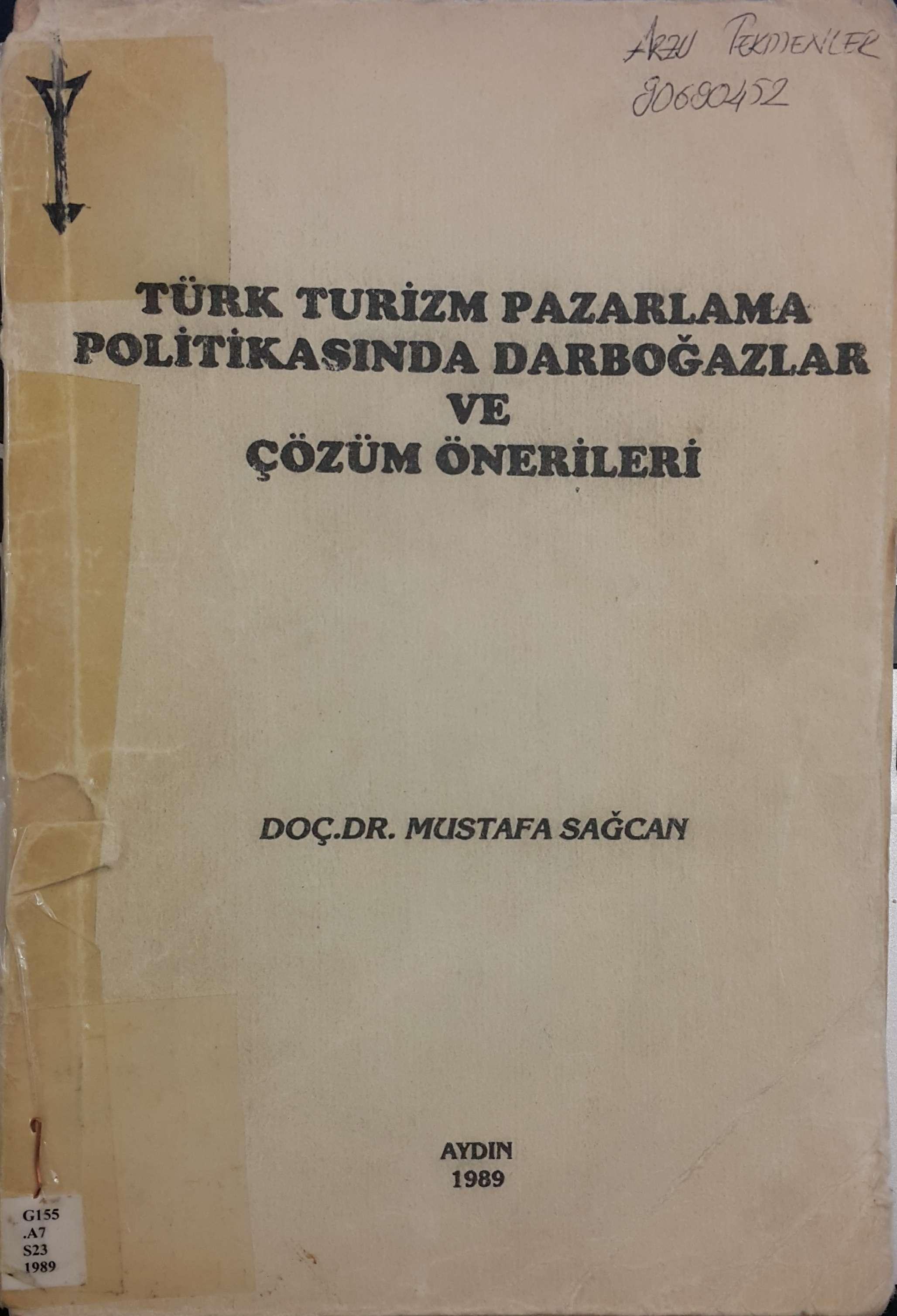 Türk Turizm Pazarlama Politikasında Darboğazlar ve Çözüm Önerileri Kitap Kapağı