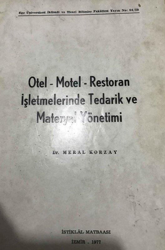 Otel-Motel-Restoran İşletmelerinde Tedarik ve Materyal Yönetimi Kitap Kapağı