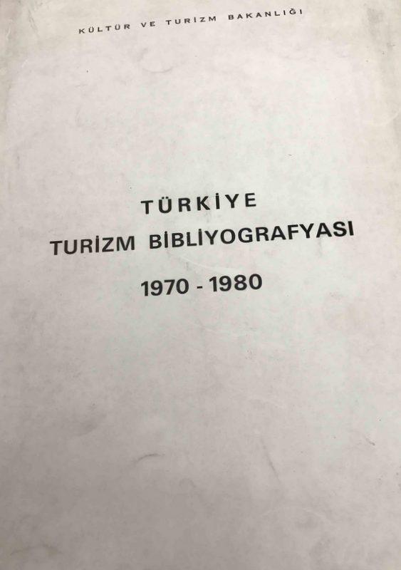 Türkiye Turizm Bibliyografyası 1970-1980 Kitap Kapağı