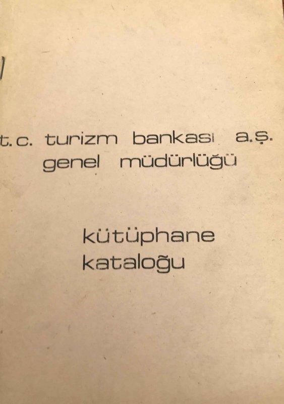 T.C. Turizm Bankası A.Ş. Kütüphane Kataloğu Kitap Kapağı