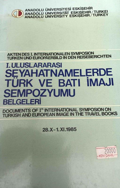 I. Uluslararası Seyahatnamelerde Türk ve Batı İmajı Sempozyumu Kitap Kapağı