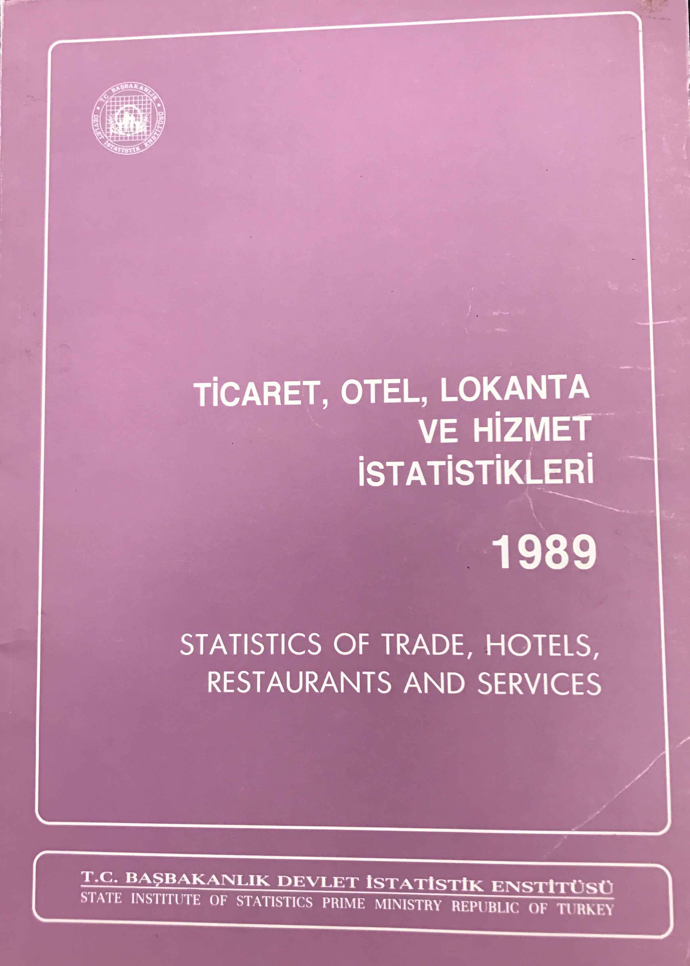 Ticaret, Otel, Lokanta ve Hizmet İstatistikleri 1989 Kitap Kapağı