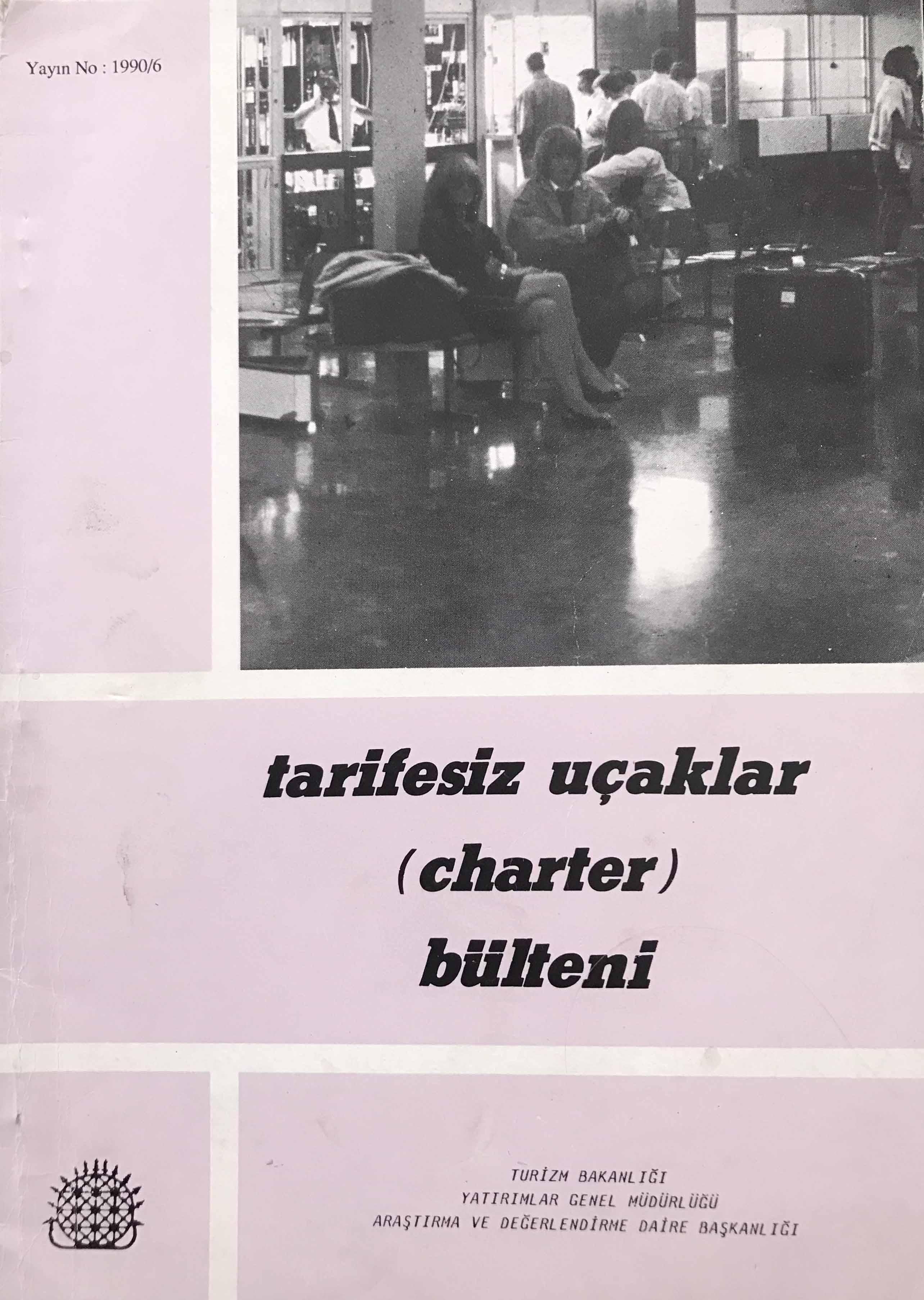 Tarifesiz Uçaklar (Charter) Bülteni Kitap Kapağı