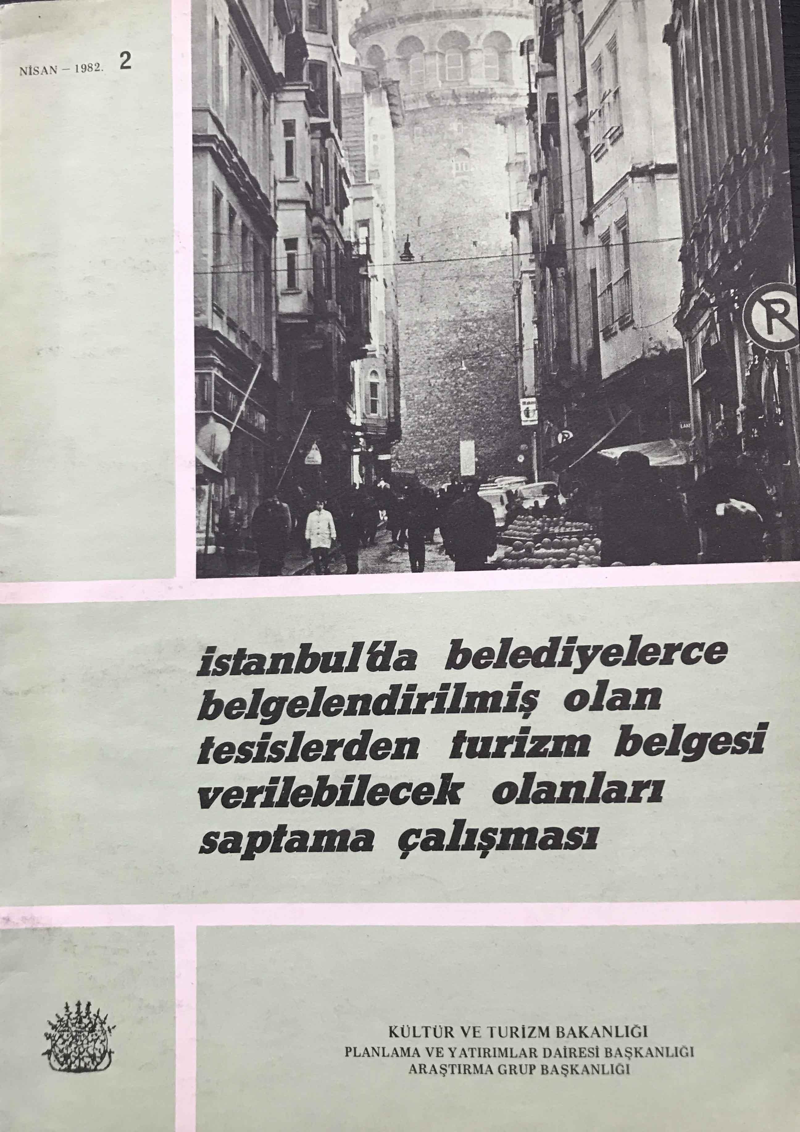 İstanbul'da Belediyelerce Belgelendirilmiş Olan Tesislerden Turizm Belgesi Verilebilecek Olanları Saptama Çalışması Kitap Kapağı