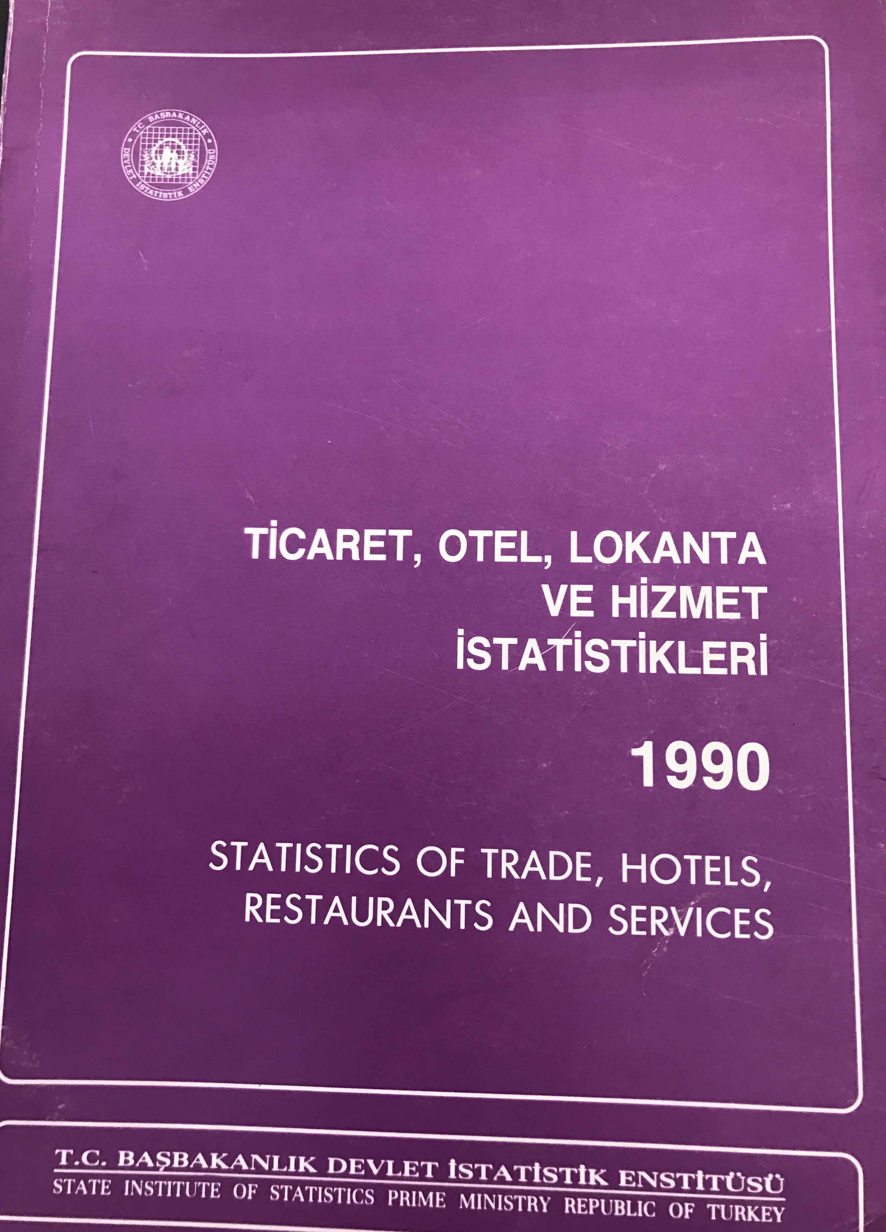 Ticaret, Otel, Lokanta ve Hizmet İstatistikleri 1990 Kitap Kapağı