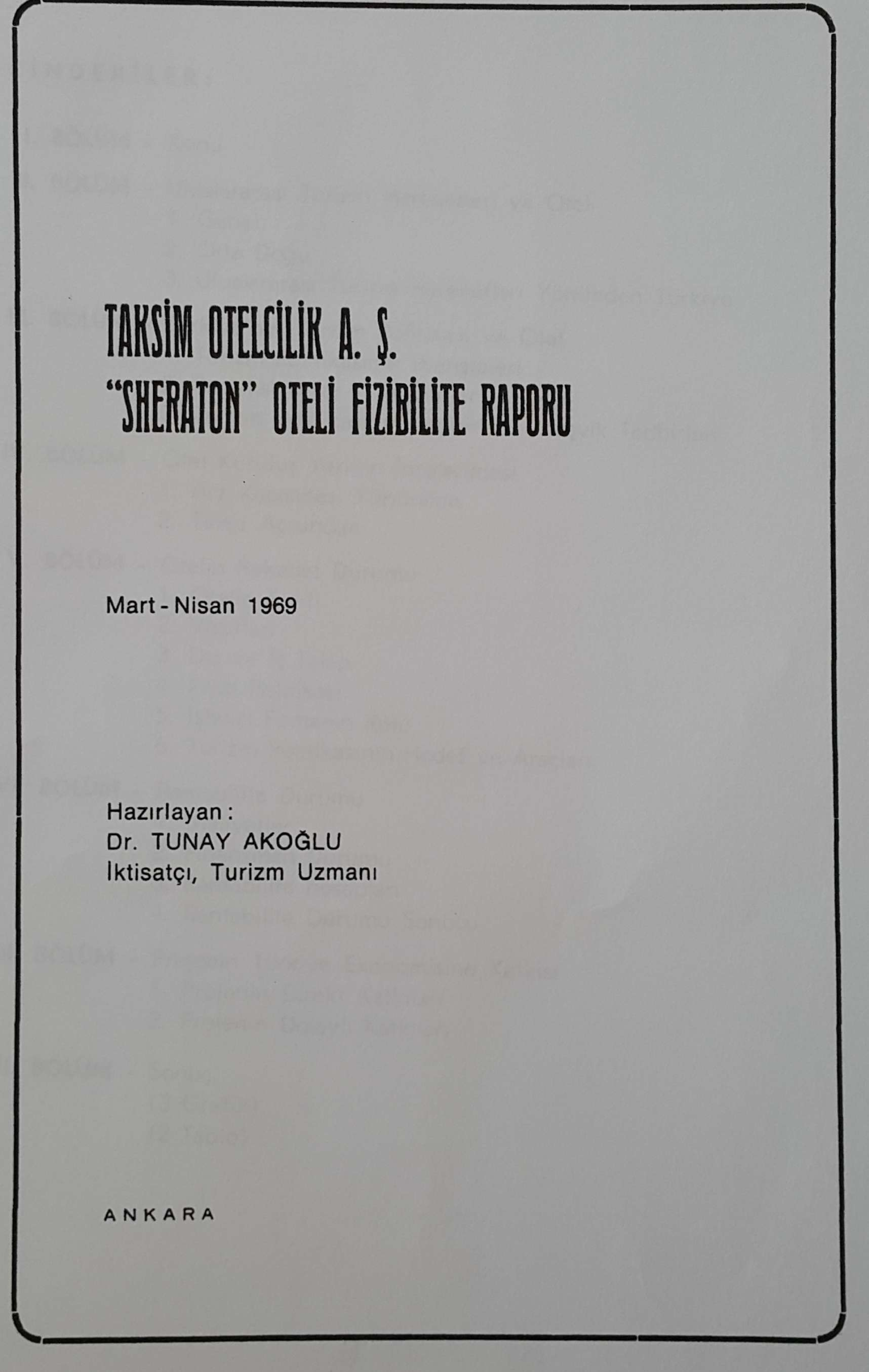 "Taksim Otelcilik A.Ş. ""Sheraton"" Oteli Fizibilite Raporu Kitap Kapağı"