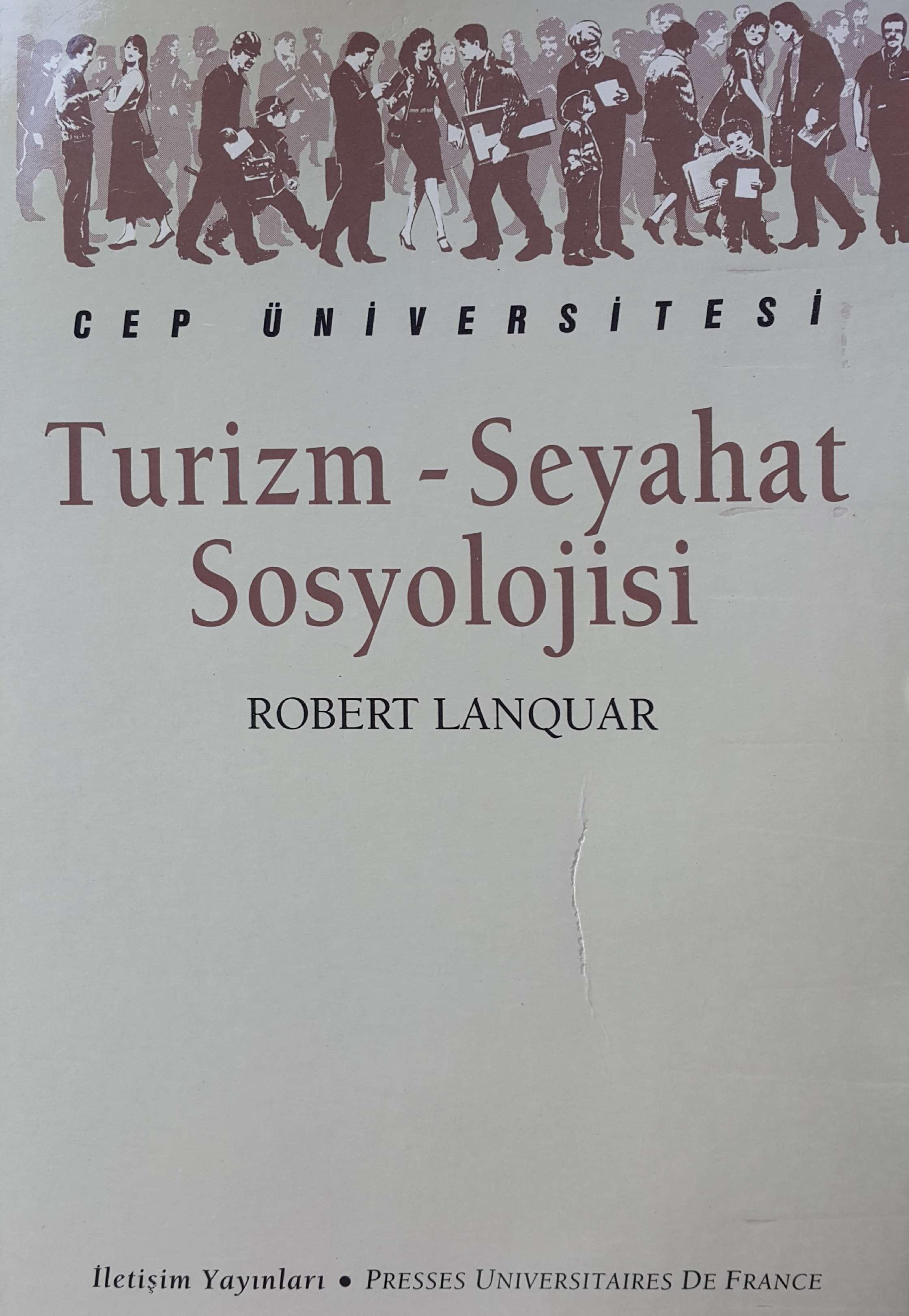 Turizm ve Seyahat Sosyolojisi (Özgün adı: Sociologie du tourisme et des voyages) Kitap Kapağı