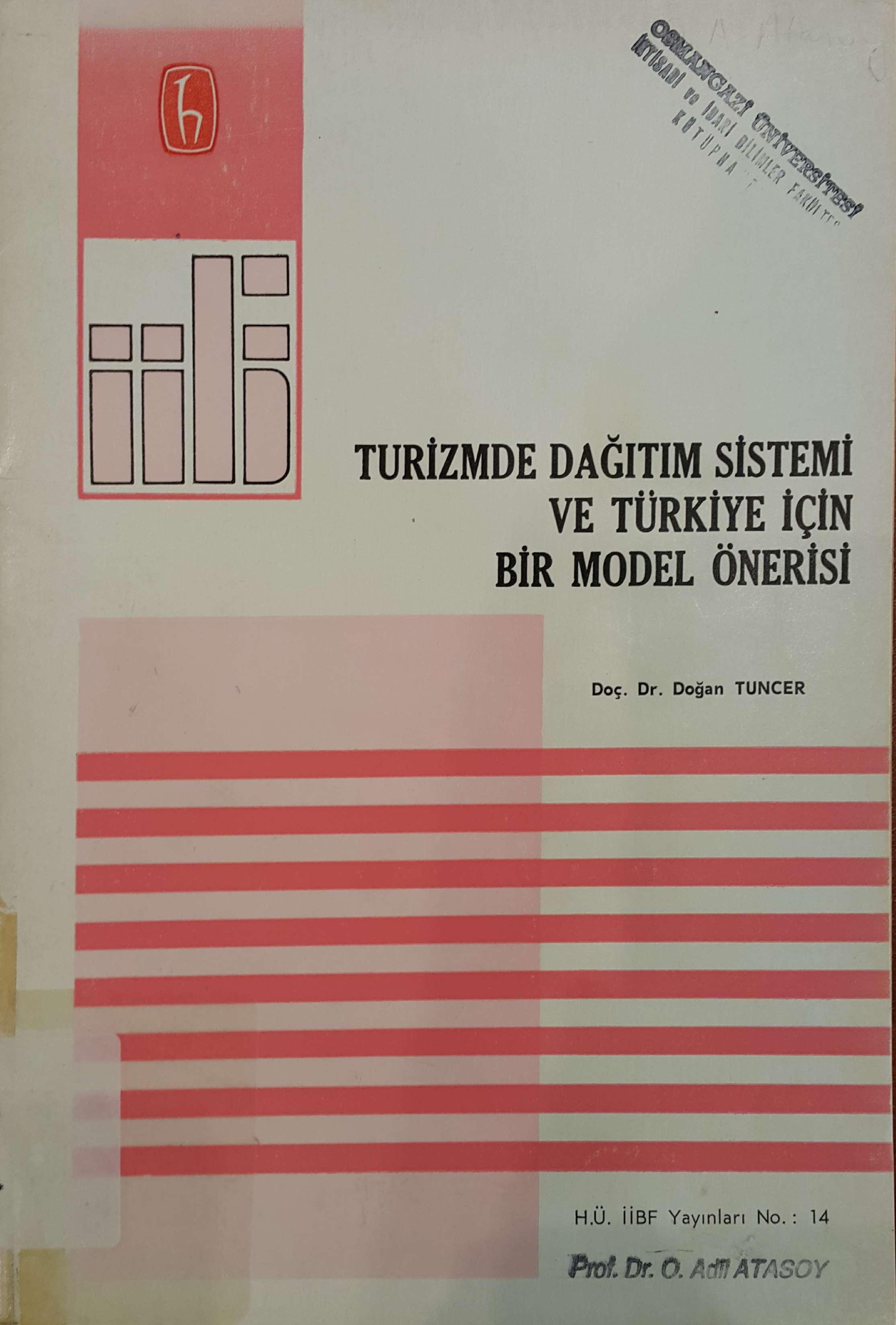 Turizmde Dağıtım Sistemi ve Türkiye İçin Bir Model Önerisi Kitap Kapağı