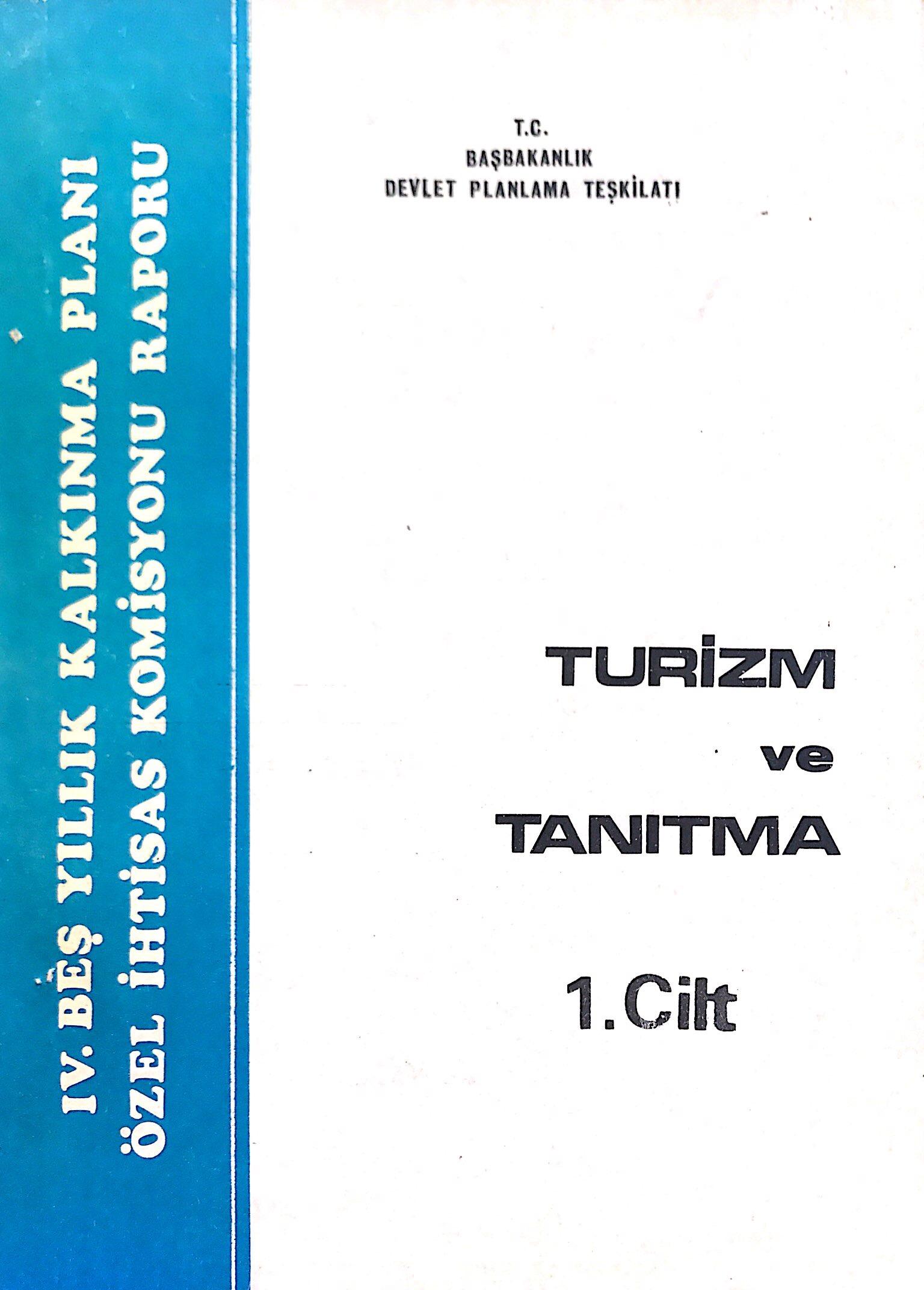 Turizm ve Tanıtma 1. Cilt Kitap Kapağı