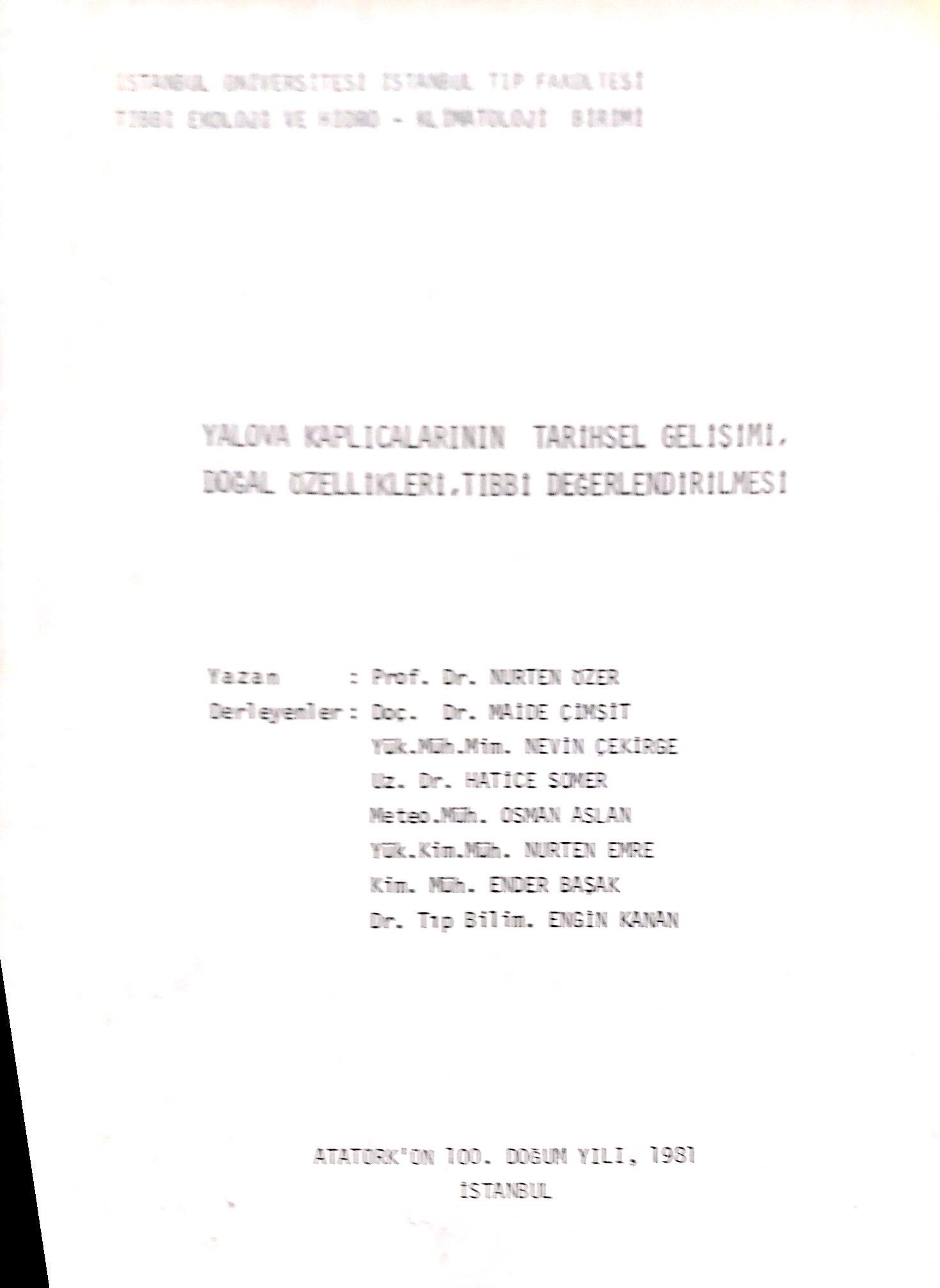 Yalova Kaplıcalarının Tarihsel Gelişimi, Doğal Özellikleri, Tıbbi Değerlendirilmesi Kitap Kapağı