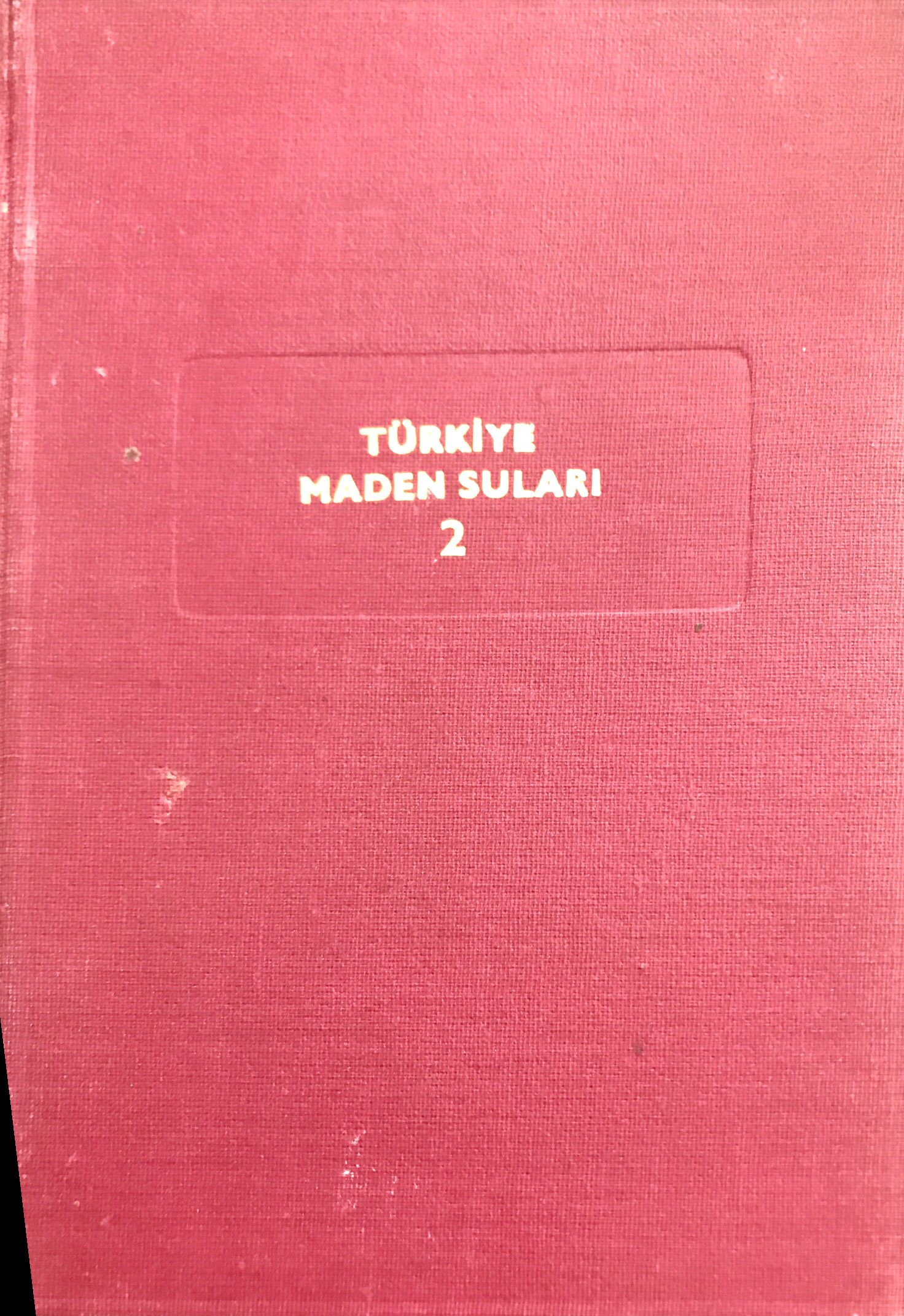 Türkiye Maden Suları, 2: Marmara Bölgesi Kitap Kapağı