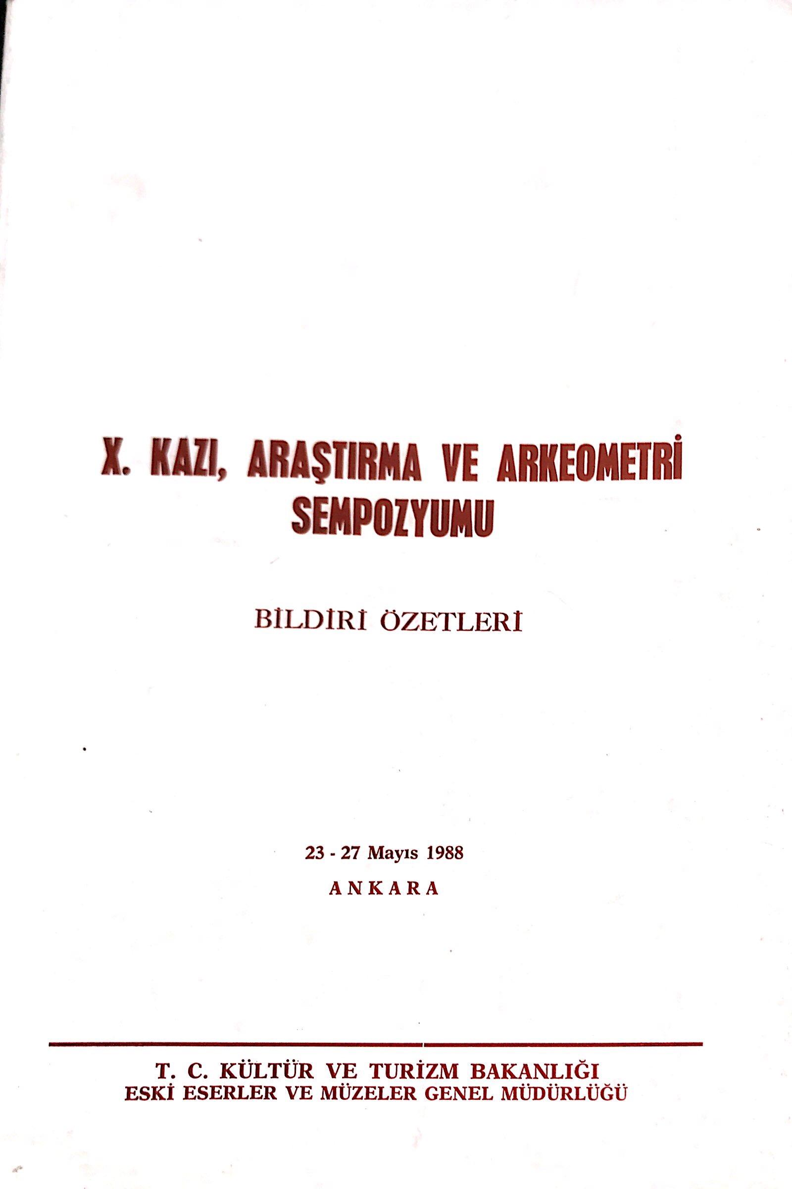 X. Kazı, Araştırma ve Arkeometri Sempozyumu Bildiri Özetleri Kitap Kapağı
