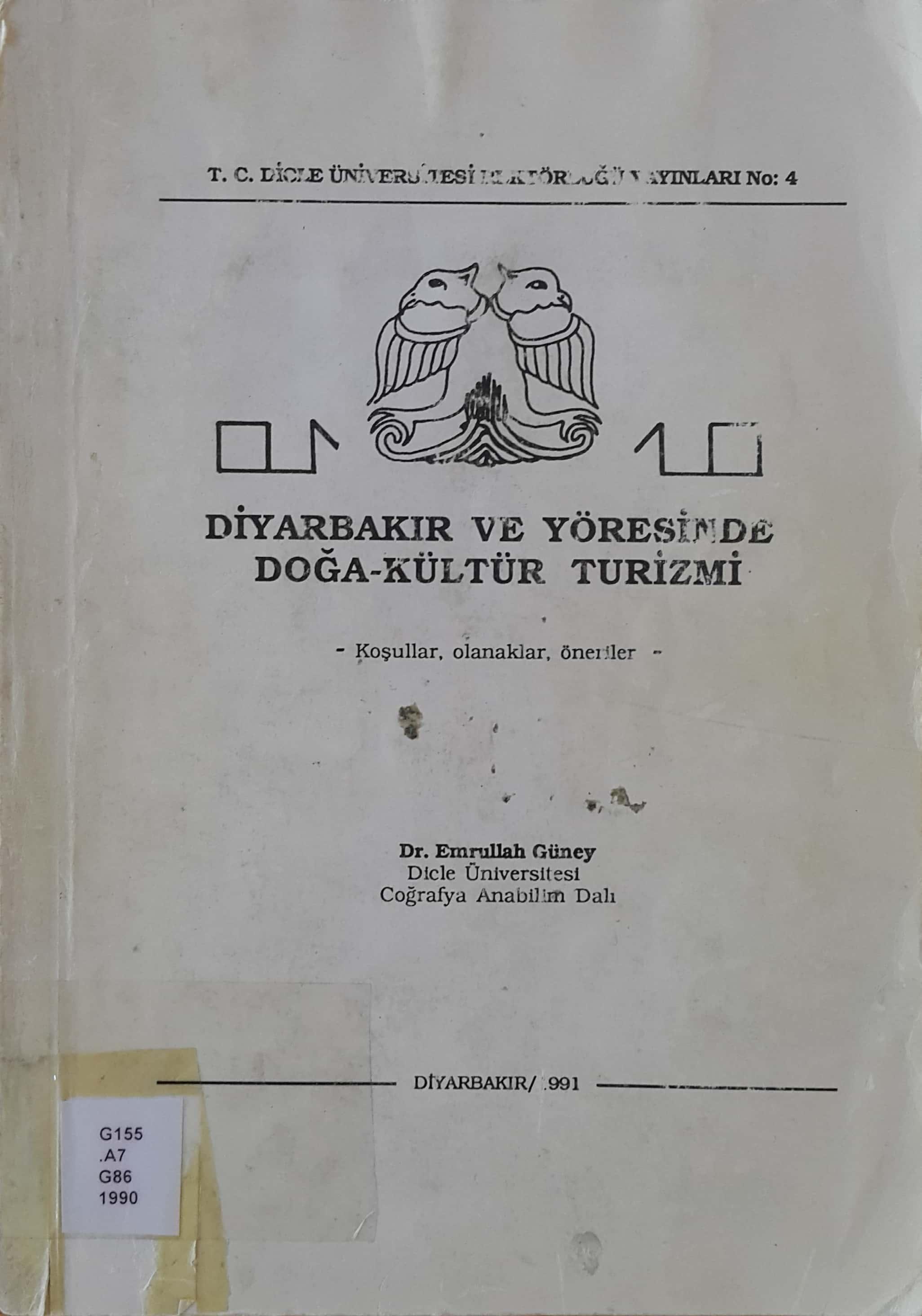 Diyarbakır ve Yöresinde Doğa-Kültür Turizmi Kitap Kapağı